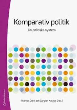 Komparativ politik : tio politiska system