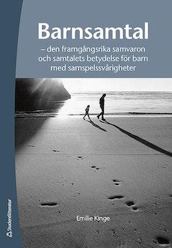 Barnsamtal : den framgångsrika samvaron och samtalets betydelse för barn med samspelssvårigheter