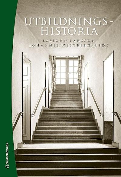 Utbildningshistoria - - en introduktion (Bok + digital produkt)