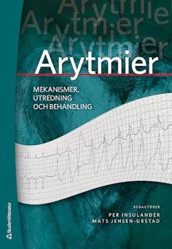Arytmier - - mekanismer, utredning och behandling
