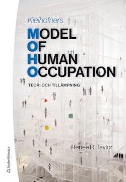 Kielhofners Model of Human Occupation : teori och tillämpning