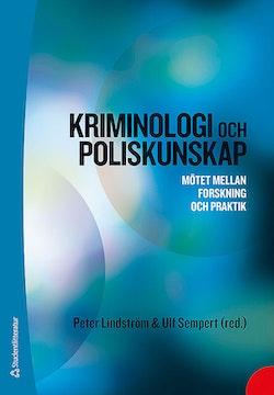 Kriminologi och poliskunskap : mötet mellan forskning och praktik