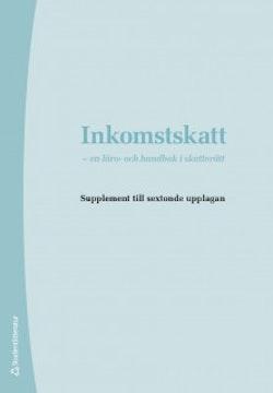 Inkomstskatt - Supplement upplaga 16