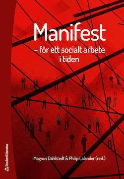 Manifest : för ett socialt arbete i tiden