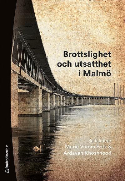 Brottslighet och utsatthet i Malmö