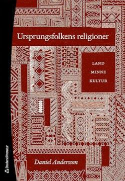Ursprungsfolkens religioner - Land, minne, kultur