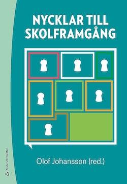 Nycklar till skolframgång : om rektorers kollegiala lärande och internationella utblickar