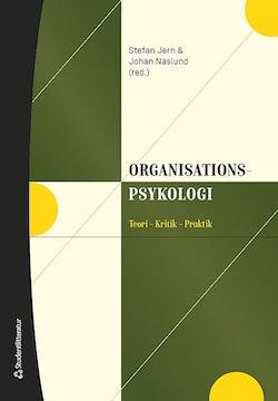 Organisationspsykologi - Teori - Kritik - Praktik