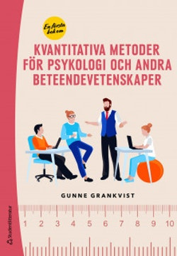 En första bok om kvantitativa metoder för psykologi och andra beteendevetenskaper