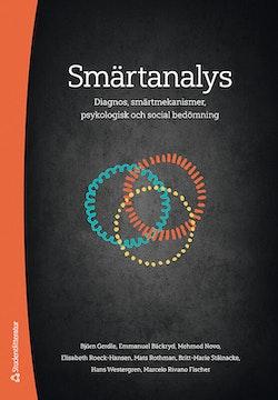 Smärtanalys : diagnos, smärtmekanismer, psykologisk och social bedömning