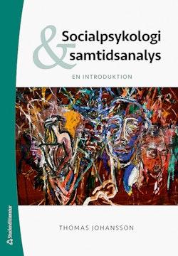 Socialpsykologi och samtidsanalys - En introduktion
