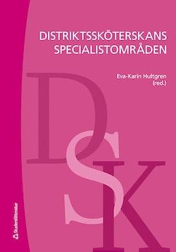 Distriktssköterskans specialistområden