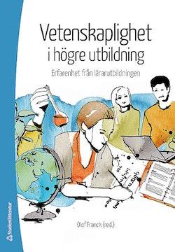 Vetenskaplighet i högre utbildning - Erfarenheter från lärarutbildningen