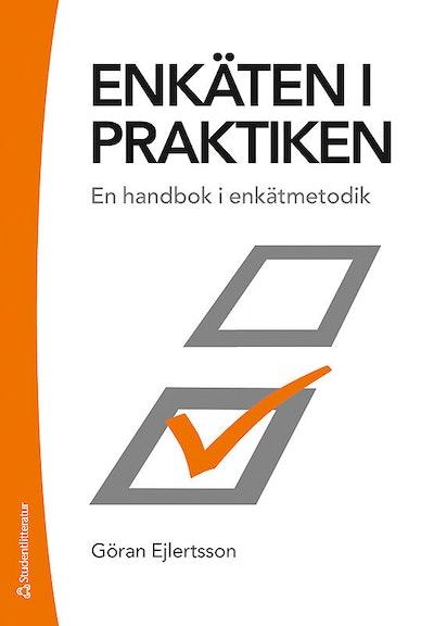 Enkäten i praktiken - En handbok i enkätmetodik