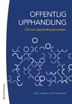 Offentlig upphandling - LOU och upphandlingsprocessen