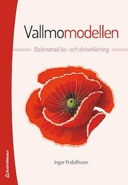 Vallmomodellen - Balanserad läs- och skrivinlärning