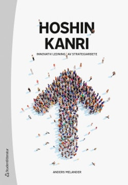 Hoshin Kanri : innovativ ledning av strategiarbete
