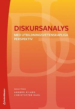 Diskursanalys - med utbildningsvetenskapliga perspektiv