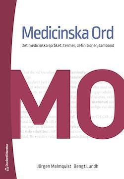 Medicinska Ord - Det medicinska språket: termer, definitioner, samband