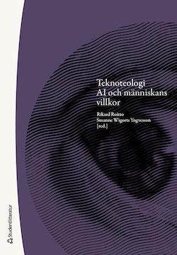 Teknoteologi : AI och människans villkor