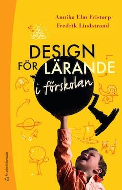 Design för lärande i förskolan -