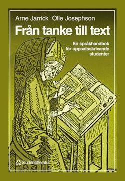 Från tanke till text - En språkhandbok för uppsatsskrivande studenter