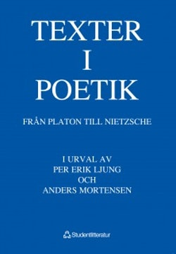 Texter i poetik - Från Platon till Nietzsche