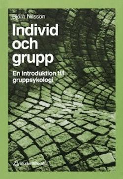 Individ och grupp - En introduktion till gruppsykologi