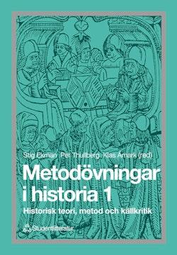 Metodövningar i historia 1 - Historisk teori, metod och källkritik