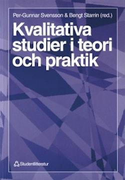 Kvalitativa studier i teori och praktik