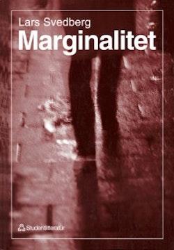 Marginalitet : Ett socialt dilemma