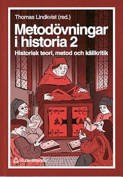 Metodövningar i historia 2 - Historisk teori, metod och källkritik