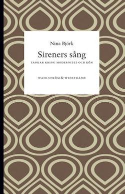 Sireners sång: Tankar kring modernitet och kön