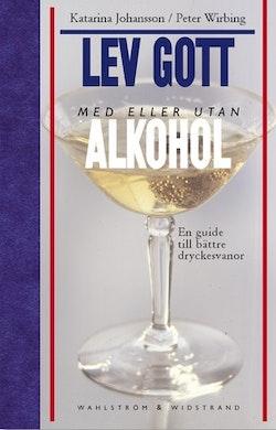 Lev gott med eller utan alkohol