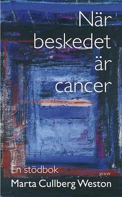 När beskedet är cancer