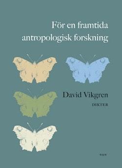 För en framtida antropologisk forskning