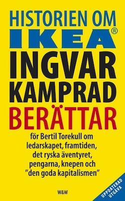 Historien om IKEA : Ingvar Kamprad berättar för Bertil Torekull