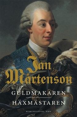 Guldmakaren ; Häxmästaren : Homandeckare i 1700-talsmiljö