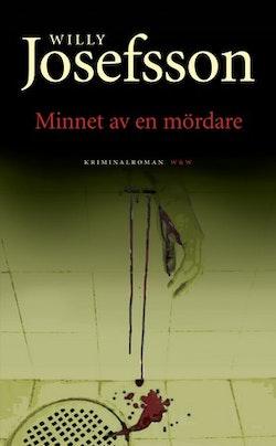 Minnet av en mördare : kriminalroman