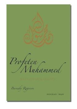 Profeten Muhammed : hans liv och samtid