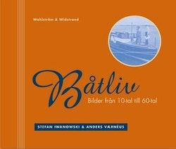 Båtliv : Bilder från 1910-tal till 1960-tal