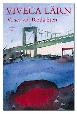 Vi ses vid Röda Sten : roman