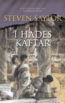 I Hades käftar : en detektivhistoria från antikens Rom