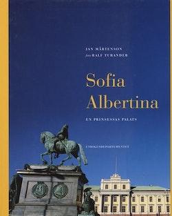 Sofia Albertina : en prinsessas palats
