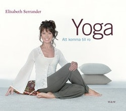 Yoga : att komma till ro
