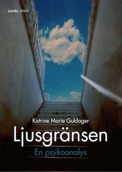 Ljusgränsen : en psykoanalys
