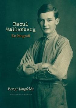 Raoul Wallenberg : en biografi