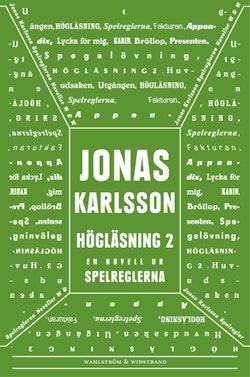Högläsning 2: En novell ur Spelreglerna