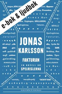 Fakturan (e-bok + ljudbok): En novell ur Spelreglerna