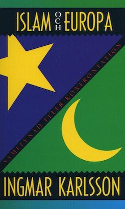 Islam och Europa : samlevnad eller konfrontation